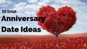 50 great anniversary date ideas